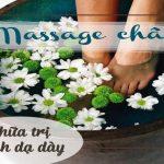 Phương pháp massage chân để chữa trị bệnh dạ dày