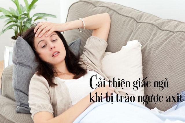 cải thiện giấc ngủ khi bị trào ngược axit
