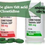 Điều trị bệnh dạ dày bằng Cimetidine: lưu ý các tác dụng phụ