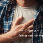 Nguyên nhân nào làm bạn bị ợ nóng cổ họng và những giải pháp khắc phục