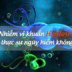 Nhiễm vi khuẩn H Pylori và các vấn đề cần chú ý