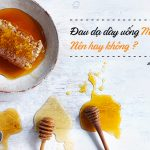Dau da day uong mat ong