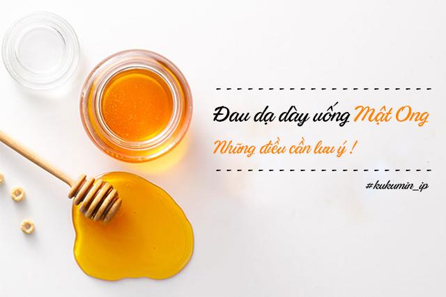 Đau dạ dày uống mật ong